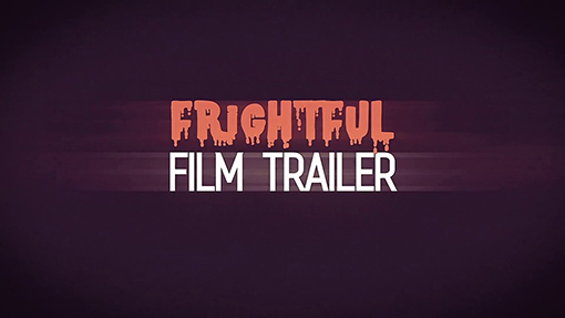 Frightful Film Trailer