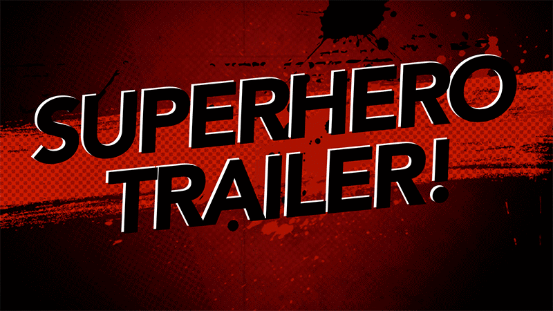 Superhero trailer